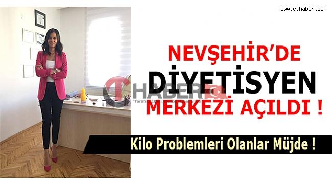 Nevşehir'e Diyetisyen Danışma Merkezi Açıldı