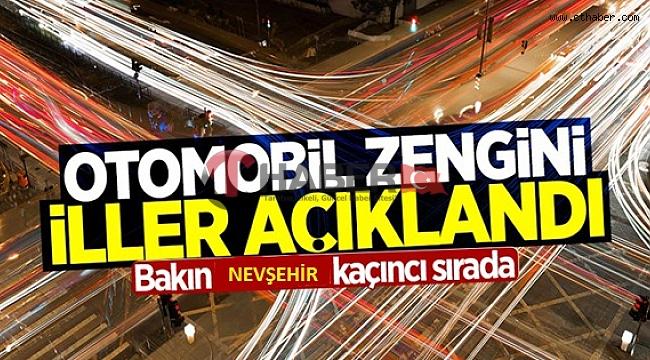 Nevşehir'de Kişilere Kaç Otomobil Düşüyor Hiç Merak Ettiniz mi ?