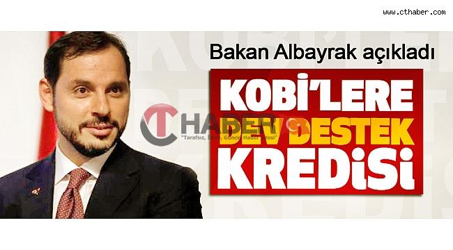 Albayrak'tan KOBİ'lere Dev Destek Kredisi Açıklaması