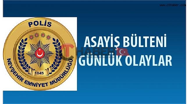 Nevşehir'de Asayiş Olaylarında Neler Oldu ?